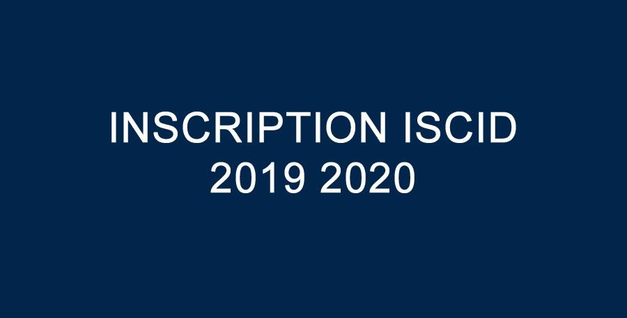 INSCRIPTION ISCID 2019 2020
