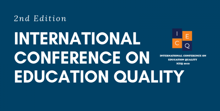 2nd edition of  ICEQ International Conference on Education Quality